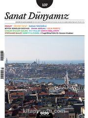 Sanat Dünyamız İki Aylık Kültür ve Sanat Dergisi Sayı:137 Kasım - Aralık 2013