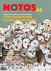 Notos Öykü İki Aylık Edebiyat Dergisi Şubat-Mart 2014 Sayı:44