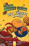 Süper Nugget Çocuk: Dev Köfteye Karşı