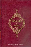Kur'an-ı Kerim Açıklamalı Meali (Orta Boy)
