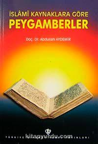 İslami Kaynaklara Göre Peygamberler(3.hm)