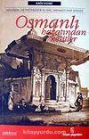 Osmanlı Hayatından Kesitler