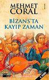 Bizans'da Kayıp Zaman