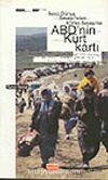 ABD'nin Kürt Kartı