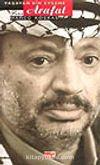 Arafat Yaşayan Bir Efsane