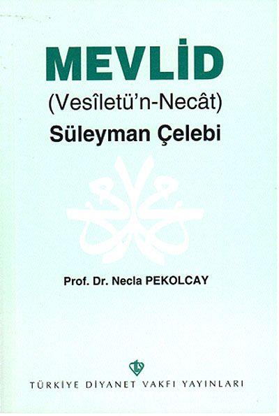 Mevlid (Vesiletü'n-Necat) – Süleyman Çelebi