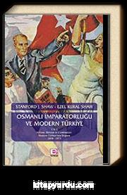 Osmanlı İmparatorluğu ve Modern Türkiye (2.Cilt)