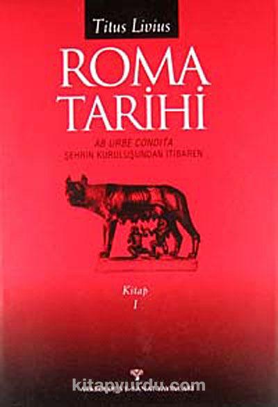 Roma Tarihi - Kitap I