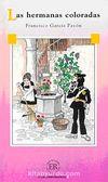 Las Hermanas Coloradas (Nivel-4) 2000 Palabras (İspanyolca Okuma Kitabı)