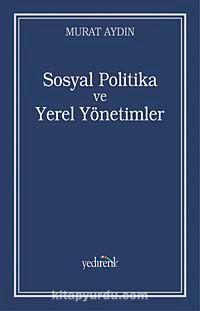 Sosyal Politika ve Yerel YönetimlerZeytinburnu Belediyesi Örneği