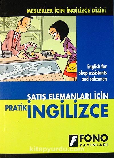 Satış Elemanları İçin Pratik İngilizce