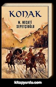 Konak / Dünki Türkiye Dizisi 4. Kitap