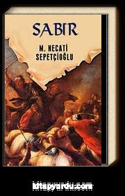 Sabır / Dünki Türkiye Dizisi 11. Kitap