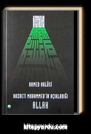 Hazreti Muhammed'in Açıkladığı Allah