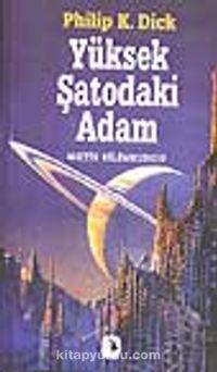 Yüksek Şatodaki Adam - Philip K. Dick pdf epub