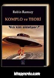 Komplo ve Teori & Bizi Kim Aldatıyor