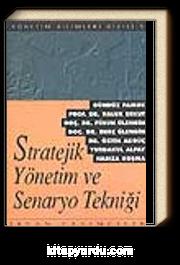 Stratejik Yönetim ve Senaryo Tekniği