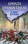 Sonsuza Uyanan Taşlar / Kültür Dizisi 1