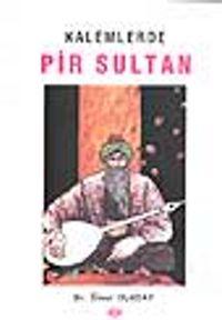 Kalemlerde Pir Sultan - Dr. Ömer Uluçay pdf epub