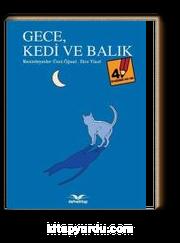 Gece, Kedi Ve Balık / Öyküsünü Sen Yaz 4