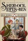 Sherlock Lupen ve Ben 7 / Kral Kobra Bilmecesi