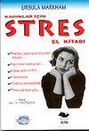 Kadınlar için Stres El Kitabı