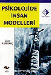 Psikolojide İnsan Modelleri