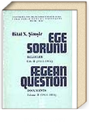 Ege Sorunu 2.cilt (Aegean Question Volume II)