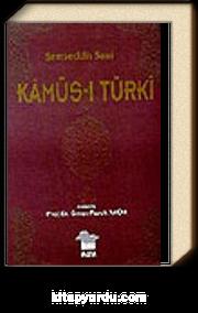 Kamus-i Türki (Osmanlıca-Osmanlıca Sözlük)