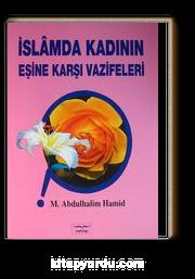 İslamda Kadının Eşine Karşı Vazifeleri