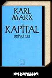 Kapital (1. Cilt) & Kapitalist Üretimin Eleştirel Bir Tahlili / Sermayenin Üretim Süreci