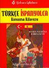 Türkçe-İspanyolca Konuşma Kılavuzu