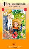 Tistou - les pouces verts (Niveau-2) 600 mots -Fransızca Okuma Kitabı