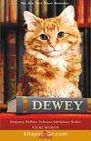 Dewey & Dünyanın Kalbine Dokunan Kütüphane Kedisi