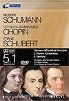 DVD Klasikler/Schumann-Chopin-Schubert//1 Fasikül+1 DVD