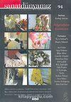 Sanat Dünyamız Üç Aylık Kültür ve Sanat Dergisi Sayı: 94 Bahar 2005