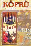 Köprü Üç Aylık Fikir Dergisi Kış/2005 Sayı: 89