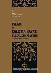 İslam ve Çalışma Hayatı & Ulusal Sempozyumu (25-27 Kasım 2005)