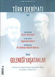 Sayı: 389/Mart 2006/Türk Edebiyatı/Aylık Fikir ve Sanat Dergisi
