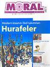 Moral Dergisi Sayı: 31 Nisan-Mayıs-Haziran Yıl: 7