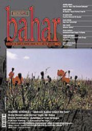 Sayı:99 Mayıs 2006 / Berfin Bahar/Aylık Kültür, Sanat ve Edebiyat Dergisi