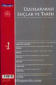 Sayı 1 / Yaz 2006 / Uluslararası Suçlar ve Tarih / Uluslararası Hukuk ve Tarih Dergisi (Altı Aylık)