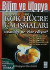 Ocak 2007 Sayı: 151 / Bilim ve Ütopya / Aylık Bilim, Kültür ve Politika Dergisi
