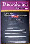 Demokrasi Platformu/Sayı:7 Yıl:2 Yaz 2006/Üç Aylık Fikir-Kültür-Sanat ve Araştırma Dergisi
