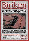Birikim / Sayı: 215 Yıl: 2007 / Aylık Sosyalist Kültür Dergisi