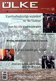 Sayı: 2 Mayıs 2007 Aylık Düşünce ve Kültür Dergisi