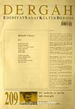 Temmuz 2007, Sayı 209, Cilt XVIII / Dergah Edebiyat Sanat Kültür Dergisi