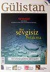 Sayı:80 Ağustos 2007 Gülistan / İlim Fikir ve Kültür Dergisi