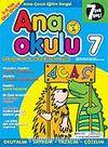 Ana Okulu 7 / Anne Çocuk Eğitim Dergisi