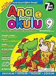 Ana Okulu 9 / Anne Çocuk Eğitim Dergisi